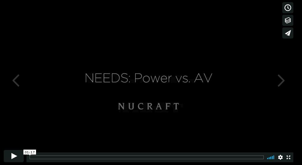 Needs: Power vs. AV